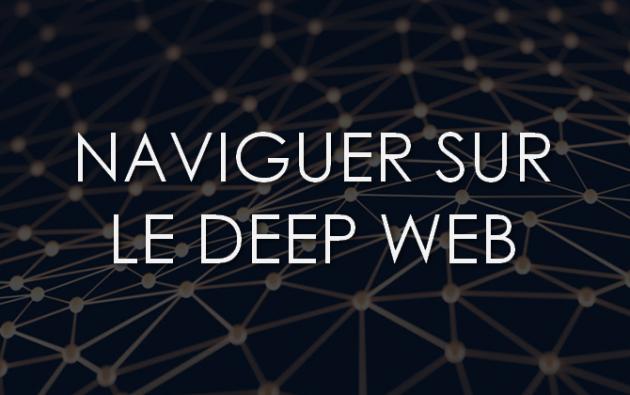vous montrer le deep web