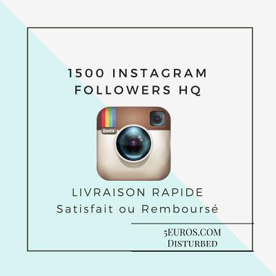 ajouter 1500 FOLLOWERS HQ à votre profil Instagram