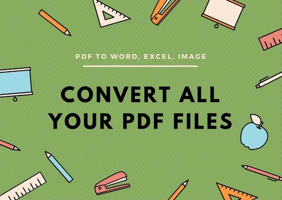 convertir vos fichiers PDF en word, excel, image..etc