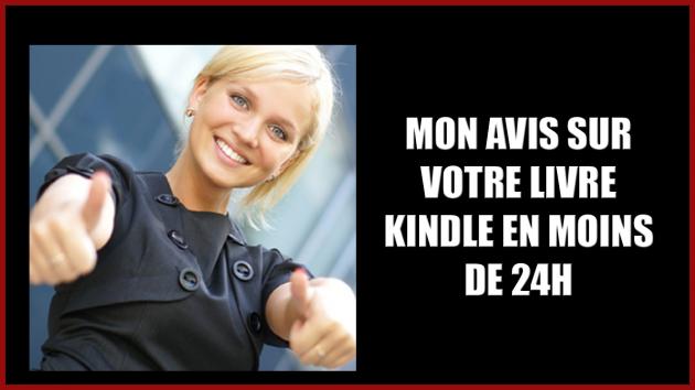 vous donner mon avis sur votre livre Kindle en moins de 24h