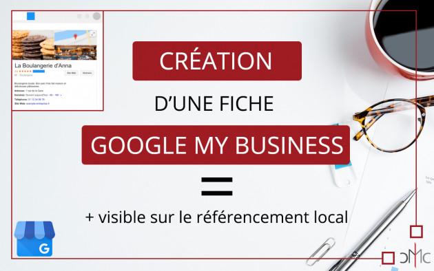 créer votre fiche google my business pour améliorer votre SEO local