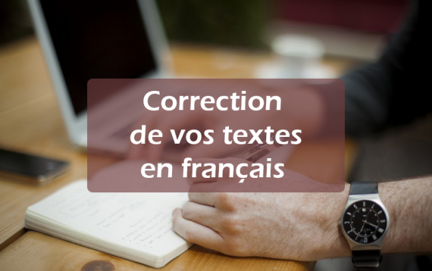 corriger vos textes (jusqu'à 1000 mots) en français