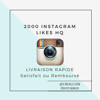 ajouter 2000 LIKES HQ à votre photo Instagram