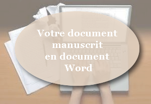 retranscrire vos documents papier sur Word
