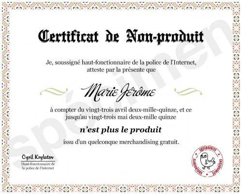 vous délivrer un certificat pour ne plus être le produit