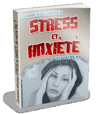 """vous offrir un livre au format PDF Sur """" Comment éliminer stress et anxiété """""""