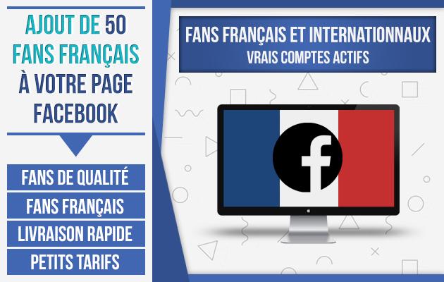 ajouter ⭐ 50 vrais fans français ⭐ à votre page facebook