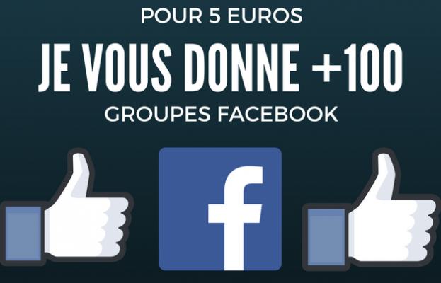 vous donner une liste de plus de 100 groupes facebook lucratifs