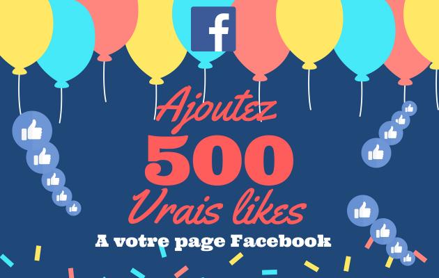 ajouter 500 vrais likes / fans à votre page Facebook