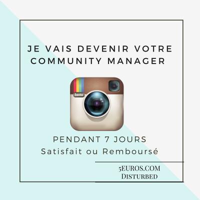 devenir votre Community Manager sur Instagram pendant 7 jours