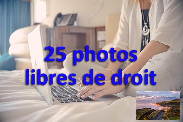 vous envoyer 25 photographies libres de droit