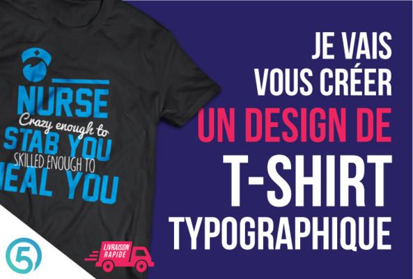 vous créer un design de T-shirt typographique