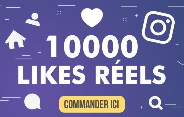 vous Ajouter 10 000 Likes Réels sur INSTAGRAM