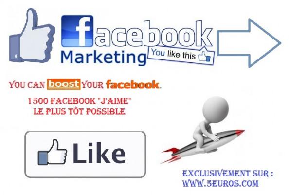 """booster votre page Facebook avec 1500 """"j'aime"""""""