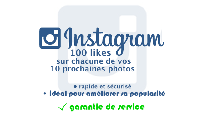 ajouter instantanément 100 likes sur chacune de vos 10 prochaines photos Instagram