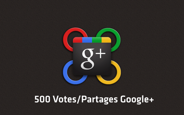 ajouter 500 Votes & Partages Google Plus (+) sur votre page