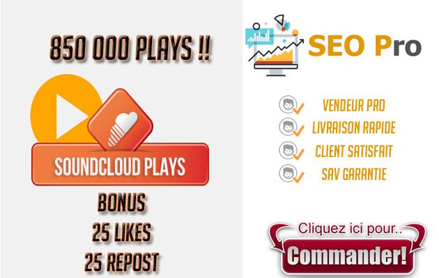 ajouter 850 000 Plays + 25 Likes + 25 reposts a votre musique sur SoundCloud